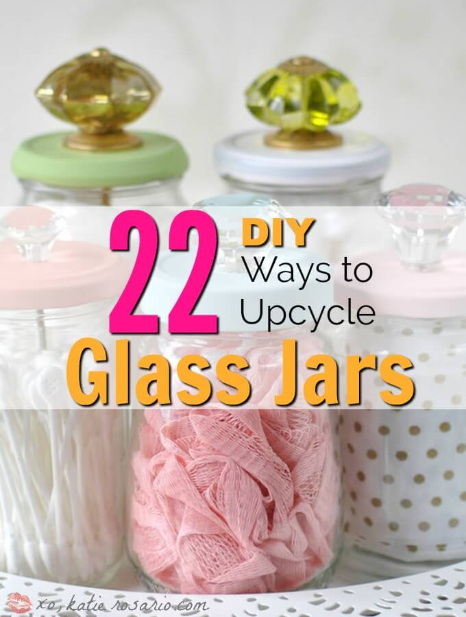 22 DIY Ways to Upcycle Glass Jars