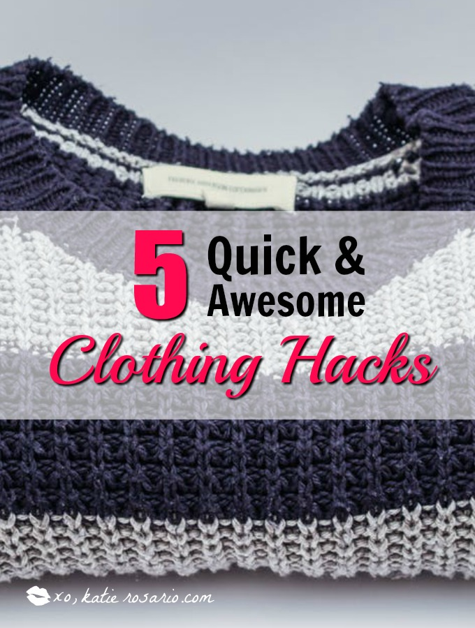 5 Quick & Awesome Clothing Hacks that are Borderline Genius