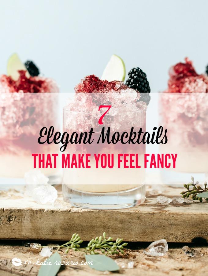 7 Elegant Mocktails That Make You Feel Fancy